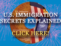 Order the Secret to U.S. Immigration Today!