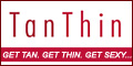 Shop TanThin.com Today!