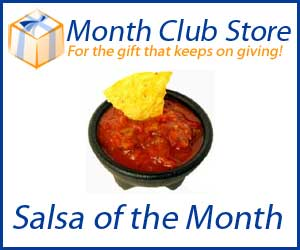 Salsa of the Month Club at MonthClubStore.com