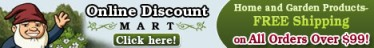 OnlineDiscountMart.com- Home and Garden Products- Free Shipping Over $99! Click here!