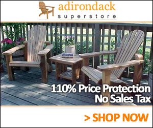 Shop at the Adirondack Superstore Today!