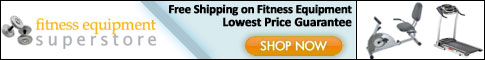 Shop at the Fitness Equipment Superstore Today!