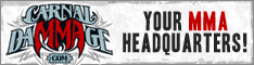 Carnal Dammage, Your MMA Headquarters