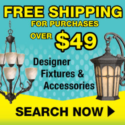 Free Shipping on Orders Over $49! Buy Now and Save at 1-800LIGHTING.com!
