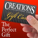 Find the Perfect Gift At Creations and Collections