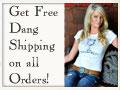 Get Free Dang Shipping-Dang Chicks