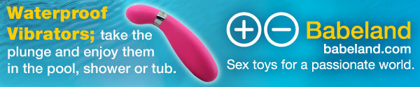 Waterproof Vibrators from Babeland: take the plunge!