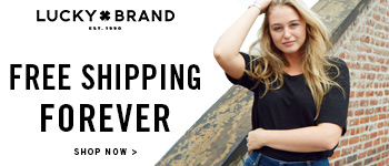 Free Shipping Forever at LuckyBrand.com!