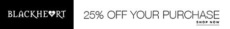 25% Off Your Purchase at Blackheart!