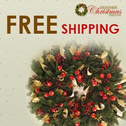 Free Shipping on Designer Christmas Wreaths!
