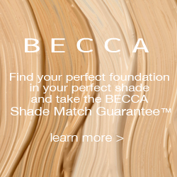BECCA Cosmetics - Take the BECCA Shade Match Guarantee