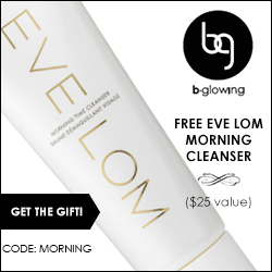 Receive a FREE Eve Lom Morning Cleanser, a $25 value, when you purchase $50 or more! Code MORNING