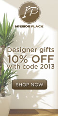 Shop Interiorplace.com  Designer Gifts 10% off with coupon code: 2013