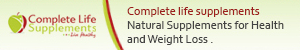Complete Life Supplements - Natural Supplements for Health and Weight Loss