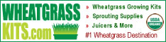 Wheatgrass Growing Kits, Sprouting Supplies, Juicers and More, Organic