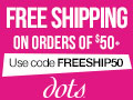 Free Shipping Over $50 at Dots.com