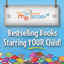 Put Me In The Story - Bestselling Books Starring Your Child