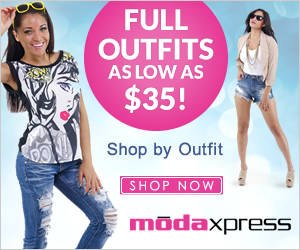 Shop full outfits for as low as $35 at ModaXpressOnline.com. Click here to shop by outfit!