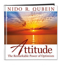 Attitude: The Remarkable Power of Optimism by Nido Qubein