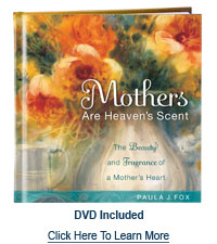 Mothers are Heaven's Scent by Paula Fox
