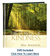 The Power of Kindness by Mac Anderson
