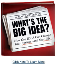 What's the Big Idea by Mac Anderson