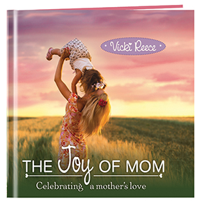 Joy of Mom inspirational book by Vicki Reese