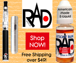 RadVapor.com:  Your Home Team for all your Vapor Needs!