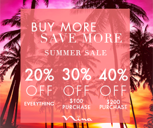 Buy More, Save More at Nina's Summer Sale! Save 20% Off Everything, 30% Off $100 OR 40% Off $200 at Nina Shoes!