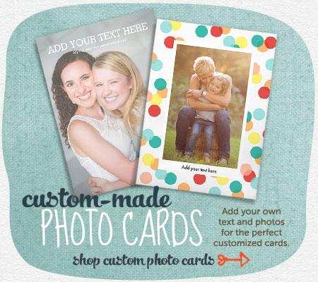 Shop Custom Photo Cards Now!