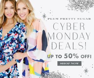 Plum Pretty Sugar- Cyber Monday Deals!