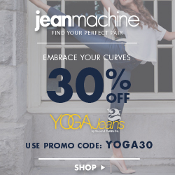 30% off Yoga Jeans at Jean Machine. Use Promo code YOGA30
