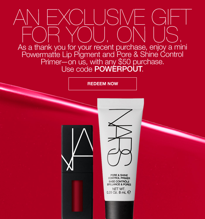 Enjoy a Mini Powermatte Lip Pigment and Pore & Shine Control Primer with your $50 purchase. Offer Valid: 9/1 - 9/30