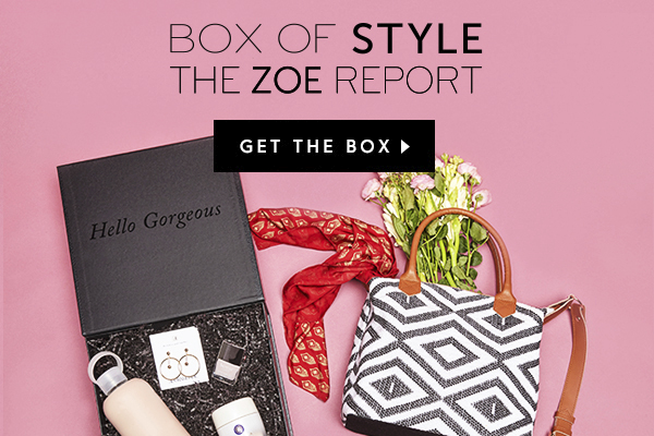 Box of Style | The Zoe Report | Spring 2017