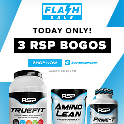 Flash Sale! Buy One, Get One on RSP Nutrition TrueFit, Amino Lean and Prime-T Today Only! Shop Bodybuilding.com Before the Sale Ends!