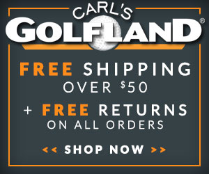 Shop Carl's Golf Land! Click Here!