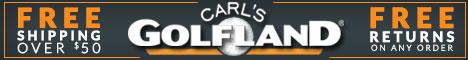 Shop Carl's Golf Land! Click Here!