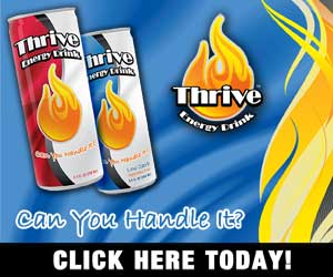Thrive Energy Drink - Can You Handle It?