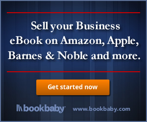 With BookBaby.com you can sell your business eBook on  Amazon, Apple, Barnes and Noble and more!