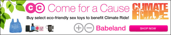 Come for a Cause products at Babeland