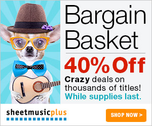 40% OFF thousands of titles. Shop our Bargain Basket at sheetmusicplus.com