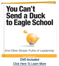 You Can't Send a Duck to Eagle School by Mac Anderson