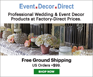 Event Decor Direct: Professional Wedding & Event Decor Products at Factory-Direct Prices. Free Ground Shipping US Orders $99+. Shop Now!
