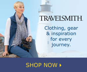 Find Clothing, Gear & Inspiration for Every Journey on TravelSmith.com - SHOP NOW