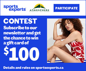Contest! Get the chance to win a $100 gift card at SportsExperts! Terms apply. Click Here!