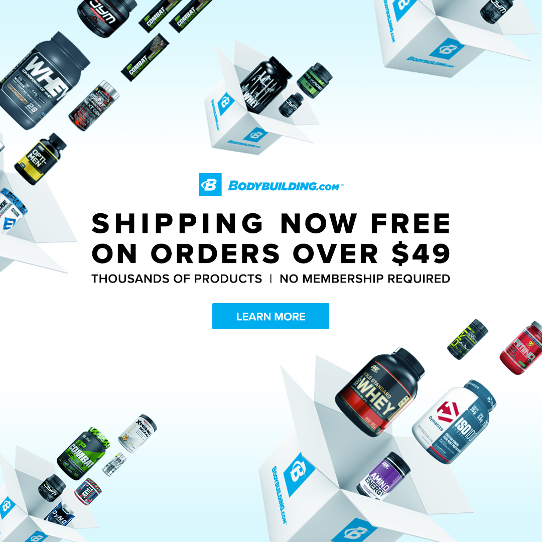 Shipping Now Free on Orders Over $49 at Bodybuilding.com! Shop Now and Save on the 25+ B-Elite Brands Including Optimum Nutrition, JYM, EVL Nutrition, RSP, BSN, MusclePharm, and Much More!