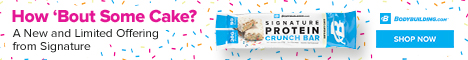 Limited Edition Protein Bars! Bodybuilding.com Birthday Cake Signature Protein Bars! Shop Now!