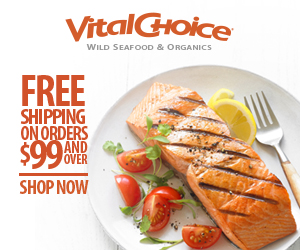 FREE SHIPPING ON ALL ORDERS OVER $99+ At VitalChoice.com! Click Here!