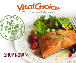 FREE SHIPPING ON WILD SALMON ORDERS OVER $99+ At VitalChoice.com! Click Here!