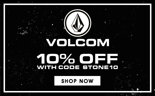 Take 10% Off at Volcom CA. Use Code STONE10 at checkout. Shop Now!